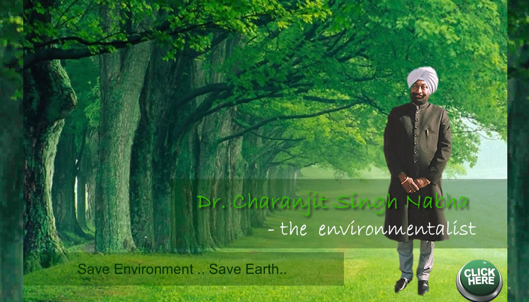 The Environmentalist, Patiala
